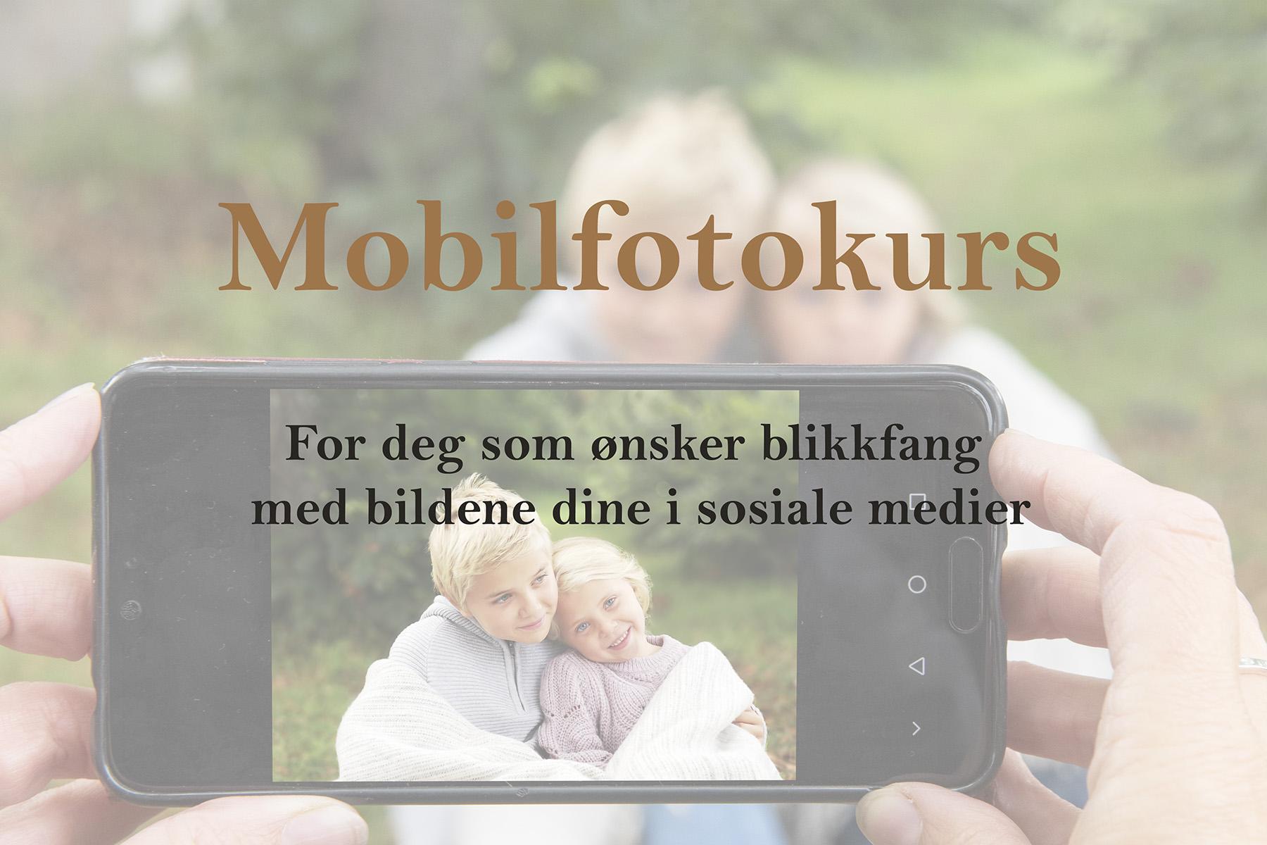 Bedre bilder fotokurs mobiltelefon